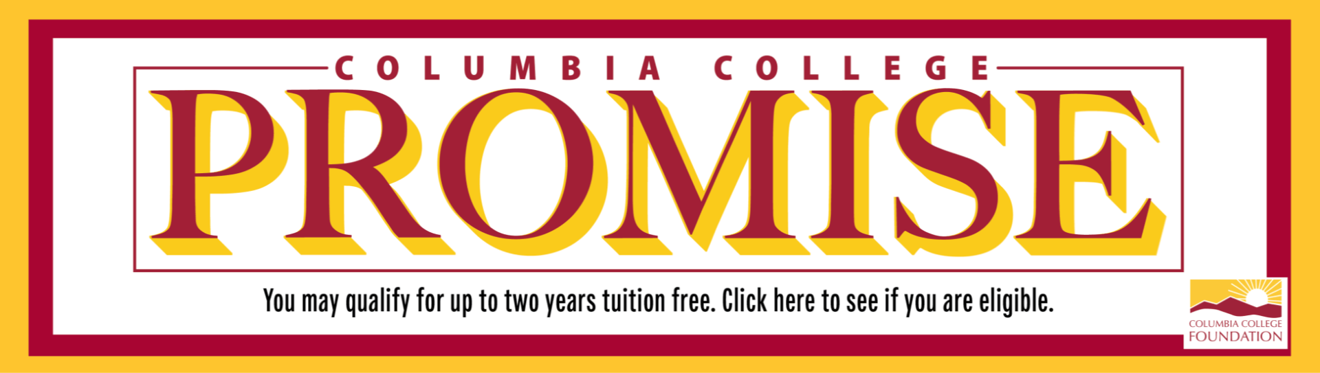 Columbia College Promise First Year Tuition free