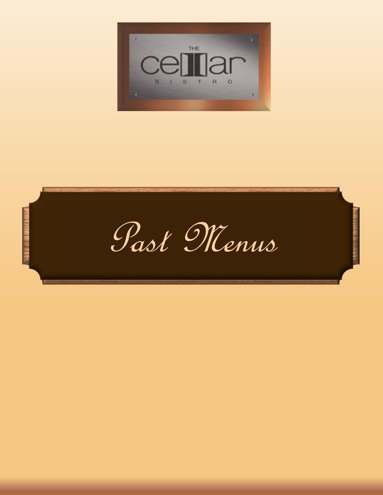 Cellar Bistro Past menus