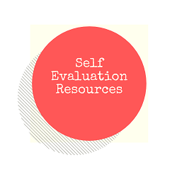 Self Evaluation Resources Page